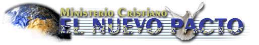 Iglesia El Nuevo Pacto.. Predicas Cristianas